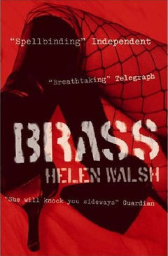 Brass by Helen Walsh book cover