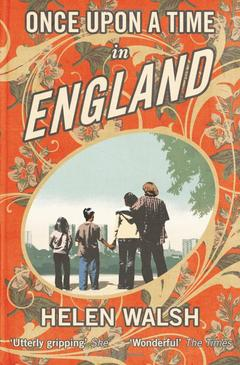 Once Upon A Time in England by Helen Walsh book cover