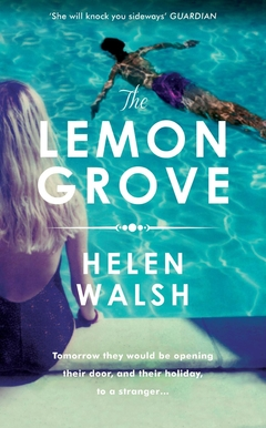 The Lemon Grove by Helen Walsh book cover